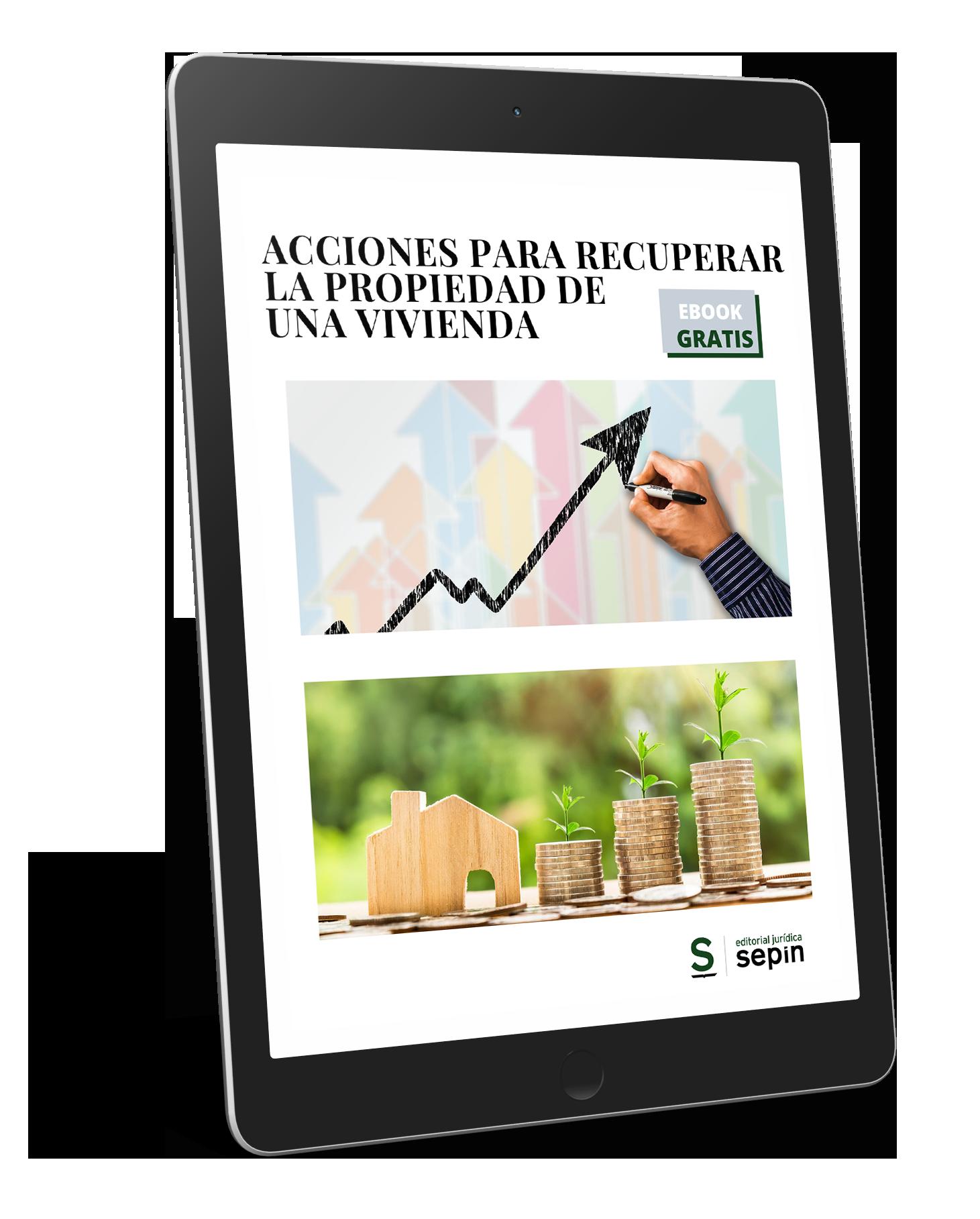 Ebook Acciones para recuperar la propiedad de una vivienda